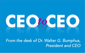 CEO to CEO: From the desk of Dr. Walter G. Bumphus, President and CEO