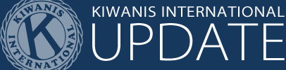 Kiwanis International Update